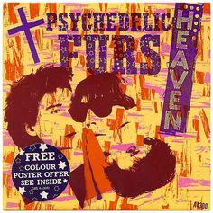 Heaven b/w Heartbeat (Remix) Psychedelic Furs, CBS Records/UK (1984)