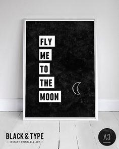 Fly me to the moon - Typography Poster quote door blackandtypeshop