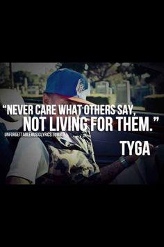 Tyga. Celebrities. Quotes.