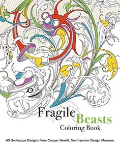 Fragile Beasts Coloring Book by Caitlin Condell http://www.amazon.com/dp/1942303165/ref=cm_sw_r_pi_dp_CXh6wb0J7J0JB
