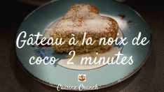 PÃO DE LÓ : la recette traditionnelle facile - CULTURE CRUNCH New Recipes, Baking Recipes, Dessert Recipes, Biscuits, Pie Crumble, Coconut Bars, Crunch, Arabic Food, Base
