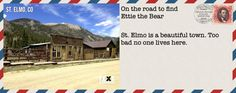 We entered the town.  No locals.  Just a handful of tourists.  Nobody's heard of Ettie the Bear.  The search continues.