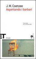 J.M. Coetzee - Aspettando I Barbari (2000)