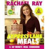Rachael Ray Express Lane Meals: What to Keep on Hand, What to Buy Fresh for the Easiest-Ever 30-Minute Meals (Paperback)By Rachael Ray