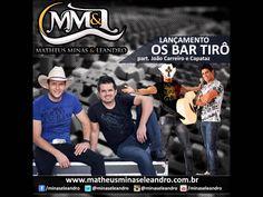Matheus Minas e Leandro - Os Bar Tiro part. João Carreiro e Capataz