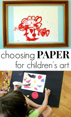 Choosing Paper for Children - What's the best paper for kids arts and crafts
