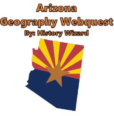 Arizona Geography Webquest by History Wizard | Teachers Pay Teachers