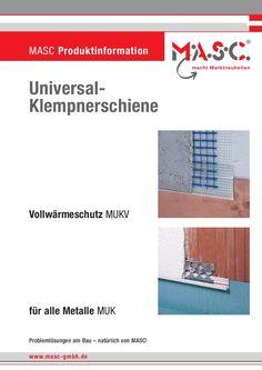 Universal-Klempnerschiene Vollwärmeschutz - MASC Bauartikel ... https://www.yumpu.com/de/document/view/3085084/universal-klempnerschiene-vollwarmeschutz-masc-bauartikel-