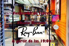 Este #Viernes #ShowRoom en Óptica Ferrer de la mano de #Rayban