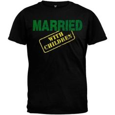 Married With Children T-Shirt #ad