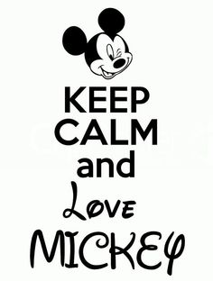 Hey, I found this really awesome Etsy listing at https://www.etsy.com/listing/192591957/keep-calm-and-love-mickey-disneyland