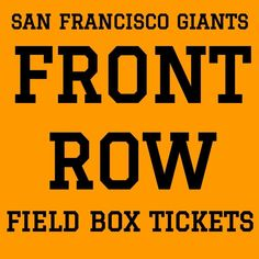 #tickets FRONT ROW TICKETS · SAN FRANCISCO GIANTS vs SEATTLE MARINERS · OPENING DAY 4/2 please retweet