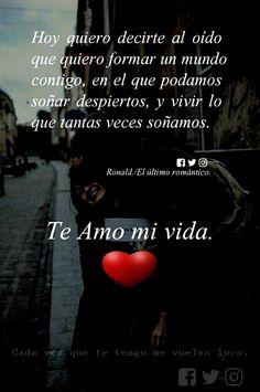 Para decirte que te quiero Love Qutoes, Amor Quotes, Love Phrases, Motivational Phrases, Positive Phrases, Love Images, Spanish Quotes, Romantic Quotes, Love Messages