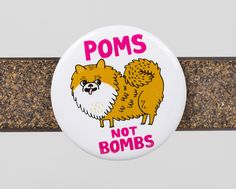 Poms Not Bombs magnet - Buy Olympia $4.00