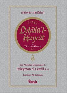 Delailü'l Hayrat ve Türkçe Açıklaması