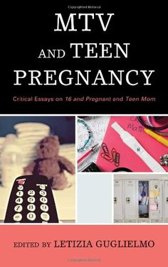 is teen pregnancy a turning point pregnancy teen and babies mtv and teen pregnancy critical essays on 16 libraryusergroup com the library