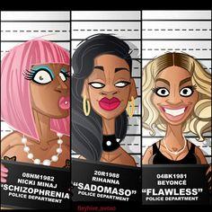 Beyonce Nicki & Rihanna .This is funny Rihanna lips Ain't that big neither yonce  or Nicki  . Nicki don't where pink hair no more Black Cartoon, Cartoon Art, Black Artwork, Black Women Art, Mug Shots, Funny Art, Funny Pics, Beyonce, Rihanna