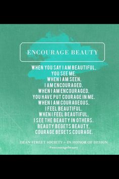 Encourage beauty