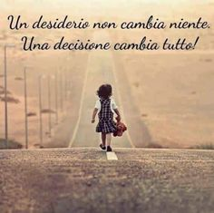 The difficulty in life is the choice. Be Your Own Hero, Italian Quotes, Take The First Step, Trust God, Disneyland, Bible Verses, Inspirational Quotes, Wisdom, Faith
