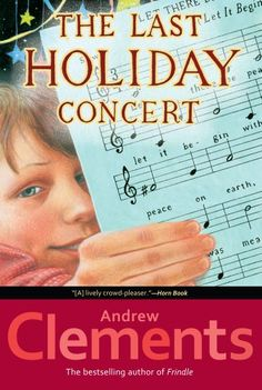 The Last Holiday Concert by Andrew Clements,http://www.amazon.com/dp/0689845251/ref=cm_sw_r_pi_dp_i7tCtb00X86JX10R