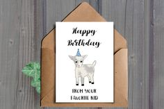Happy birthday from your favorite kid A funny printable birthday card for your parent featuring a cute little baby goat aka a kid (kid, heh..get it)  This listing is for an DIGITAL DOWNLOAD of the above card. (No physical item will be shipped to you)  ★ WHAT YOU WILL RECEIVE: ★ You will receive the following two files (one JPEG and one PDF):  -One high resolution (300 dpi) 8.5x11 inch JPEG file that cuts to 10x7 inches and 5x7 inches when folded (fits into an A7 envelope)  -One high…