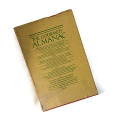 Vintage Cookbook The Gourmets' Almanac by MerrilyVerilyVintage