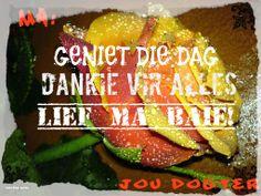 moedersdag Follow vir nog afrikaanse woorde, liedjies, se goed en bybelversies =)