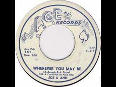Joe & Ann - Wherever You May Be
