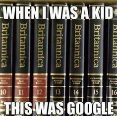We had the World Book Encyclopedias at home.