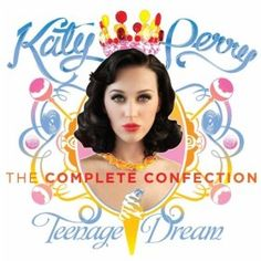 """Get Katy Perry's album """"Teenage Dream: The Complete Confection"""" for only $0.99 (and other albums available also)."""