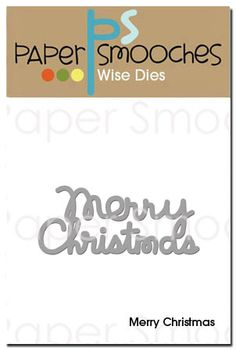 Merry Christmas die by Paper Smooches