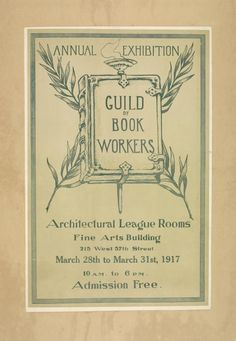 Annual exhibition. Guild of book workers.