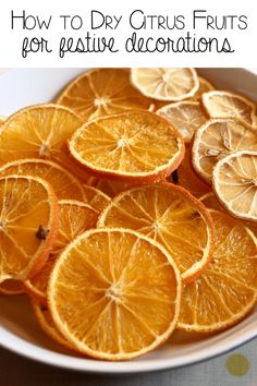 How to dry citrus fruits for festive decorations