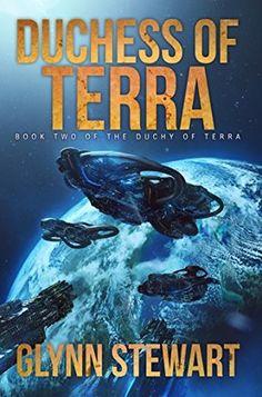 Duchess of Terra (Duchy of Terra Book 2) by Glynn Stewart