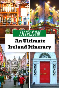 Dublin in A Day: 7 things to do to make for my perfect Irish day ·
