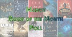 New month means new books are coming out. So check out these ten titles and vote for your favorite title to win March's book of the month title.