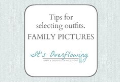Tips for Selecting Outfits Family Pictures ItsOverflowing