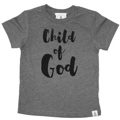 """61ea4666f Child of God Shirt """"For you are all children of God through faith in Christ"""