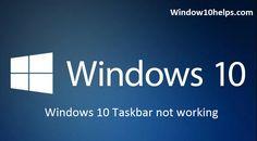 How to Fix #Windows10TaskbarNotWorking?  #windows10 #windows10helps