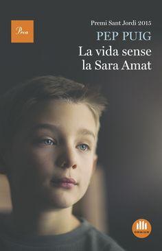 OCTUBRE-2016. Pep Puig. La vida sense la Sara Amat. N(PUI)VID. Intriga.