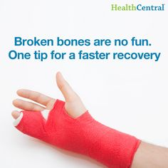 If you have ever had a broken bone, you know that it is no fun. If you're currently living with a broken bone or fracture, here's a good and useful tip for a faster recovery: