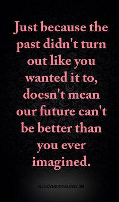45 Best Past Present Future Images Awesome Quotes Inspirational