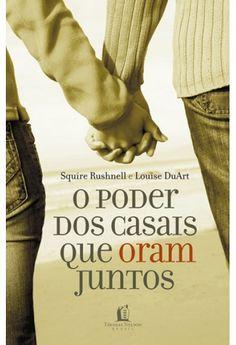 Foto principal do produto O Poder Dos Casais Que Oram Juntos