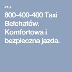 800-400-400 Taxi Bełchatów. Komfortowa i bezpieczna jazda.