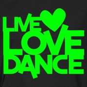 live love dance T-Shirts Design
