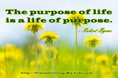 The purpose of life is a life of purpose... #life #purpose #transformingmylife