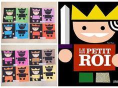 """Projet autour du livre """"Le tout petit roi"""""""