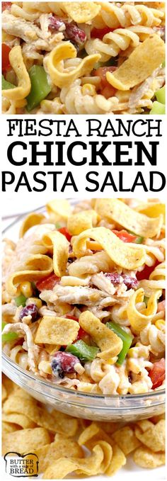 Fiesta Ranch Chicken Pasta Salad is full of fresh southwestern flavors with black beans, corn, cheese and tomatoes. This hearty chicken pasta salad recipe topped with Fritos is perfect as a main dish or a side dish for potlucks and parties! #recipe #chicken #ranch #nobake #Fritos Butter With a Side of Bread