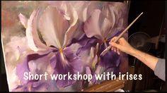 Short workshop with irises. Workshop in English from Oleg Buiko. Oil pa...