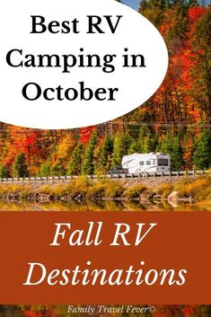 Best RV destinations in October for fall camping trip. See fall foliage, autumn festivals and more Rv Travel, Family Travel, Family Road Trips, October Fall, Rv Camping, Car Activities, Rv Parks, Where To Go, East Coast
